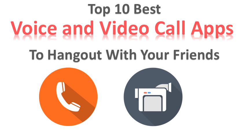Best Voice and Video Call Apps