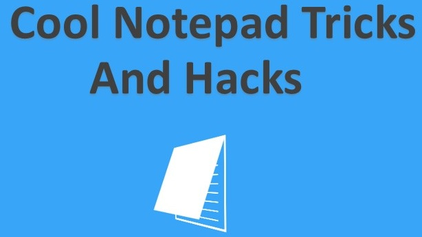 Top Cool Notepad Tricks