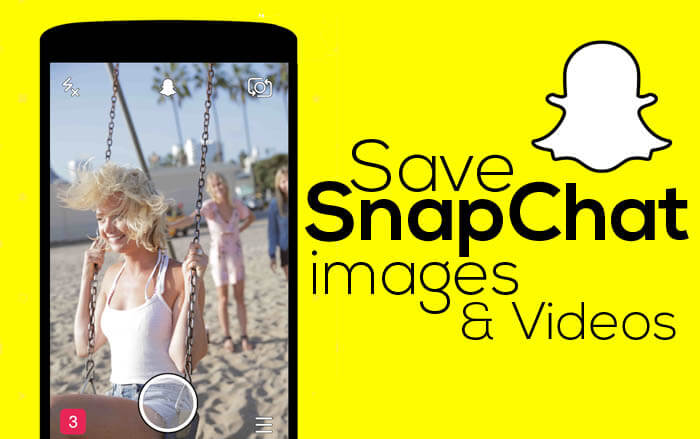 Save Photos Videos From Snapchat