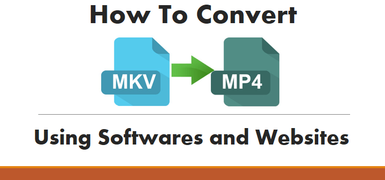 convert MKV to MP4 file